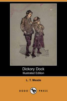 Dickory Dock (Illustrated Edition) (Dodo Press)