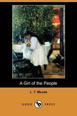 A Girl of the People (Dodo Press)