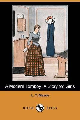 A Modern Tomboy: A Story for Girls (Dodo Press)