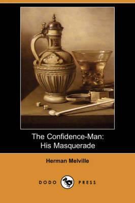 The Confidence-Man: His Masquerade (Dodo Press)