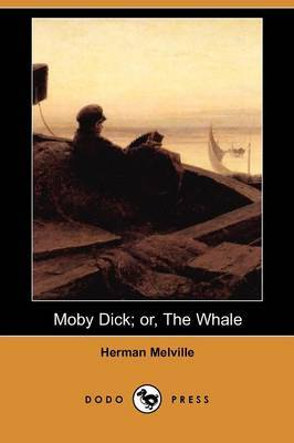 Moby Dick: Or, the Whale