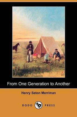 From One Generation to Another (Dodo Press)