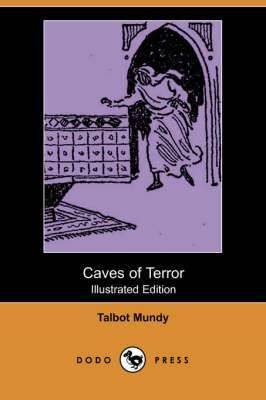 Caves of Terror (Illustrated Edition) (Dodo Press)