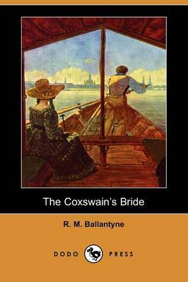 The Coxswain's Bride (Dodo Press)