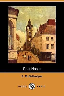 Post Haste (Dodo Press)