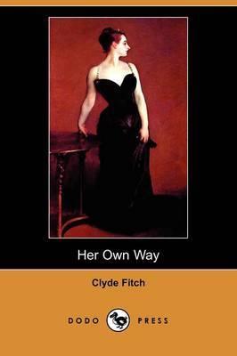 Her Own Way (Dodo Press)