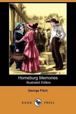 Homeburg Memories (Illustrated Edition) (Dodo Press)