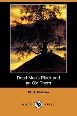 Dead Man's Plack and an Old Thorn (Dodo Press)