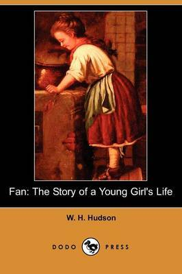 Fan: The Story of a Young Girl's Life (Dodo Press)