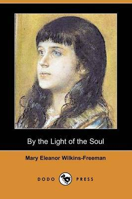 By the Light of the Soul (Dodo Press)