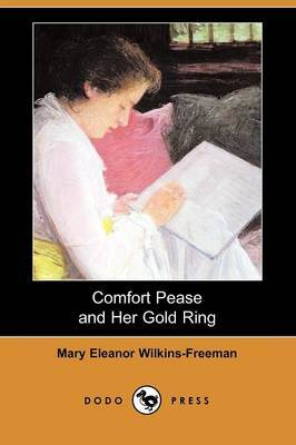 Comfort Pease and Her Gold Ring (Dodo Press)