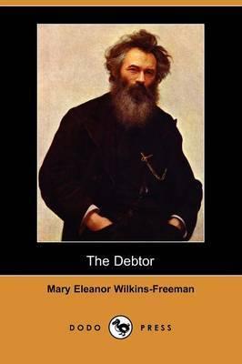 The Debtor (Dodo Press)