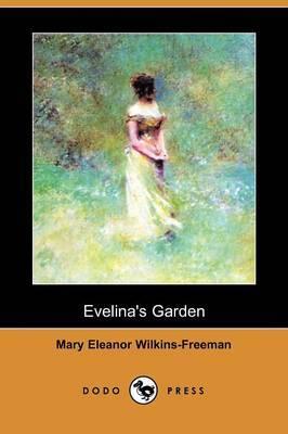 Evelina's Garden (Dodo Press)