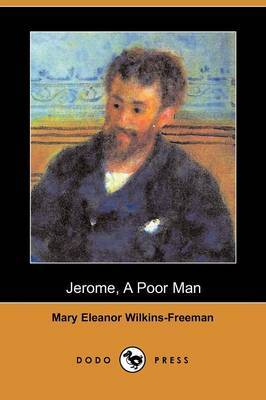 Jerome, a Poor Man (Dodo Press)