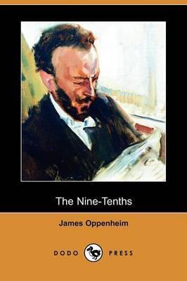 The Nine-Tenths (Dodo Press)