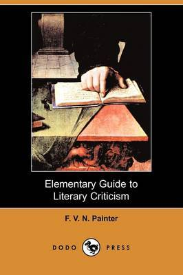 Elementary Guide to Literary Criticism (Dodo Press)