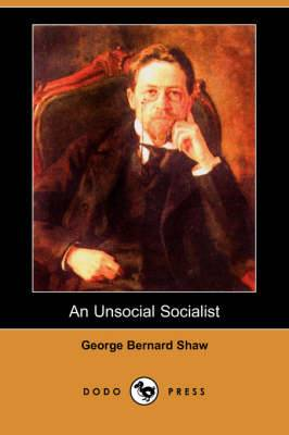 An Unsocial Socialist (Dodo Press)