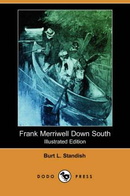 Frank Merriwell Down South (Illustrated Edition) (Dodo Press)