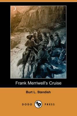 Frank Merriwell's Cruise (Dodo Press)