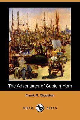 The Adventures of Captain Horn (Dodo Press)