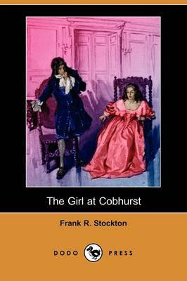 The Girl at Cobhurst (Dodo Press)