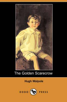 The Golden Scarecrow (Dodo Press)