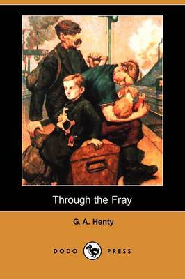 Through the Fray (Dodo Press)