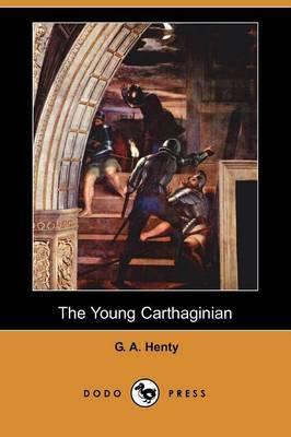 The Young Carthaginian (Dodo Press)