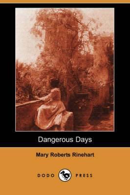 Dangerous Days (Dodo Press)