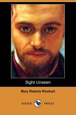 Sight Unseen (Dodo Press)