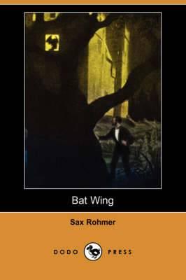 Bat Wing (Dodo Press)