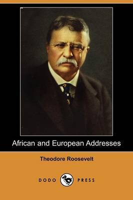 African and European Addresses (Dodo Press)