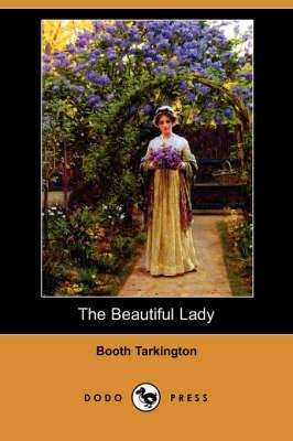 The Beautiful Lady (Dodo Press)