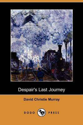 Despair's Last Journey (Dodo Press)