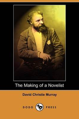 The Making of a Novelist (Dodo Press)