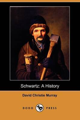 Schwartz: A History (Dodo Press)
