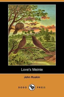 Love's Meinie (Illustrated Edition) (Dodo Press)