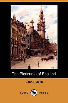 The Pleasures of England (Dodo Press)