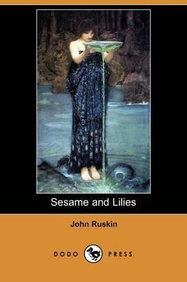 Sesame and Lilies (Dodo Press)