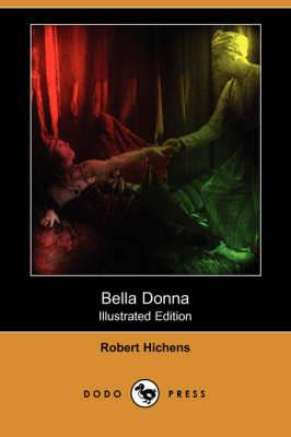 Bella Donna (Illustrated Edition) (Dodo Press)