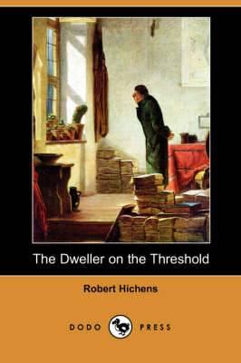 The Dweller on the Threshold (Dodo Press)