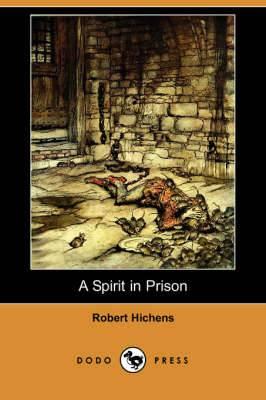 A Spirit in Prison (Dodo Press)