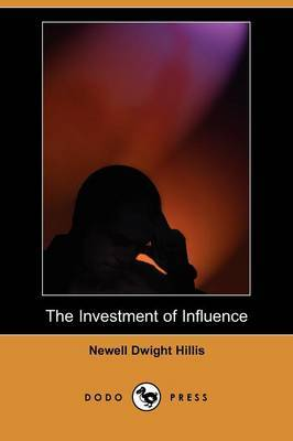The Investment of Influence (Dodo Press)