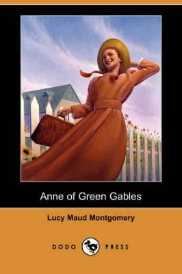 Anne of Green Gables (Dodo Press)