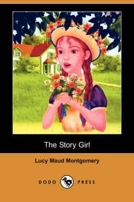 The Story Girl (Dodo Press)