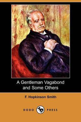 A Gentleman Vagabond and Some Others (Dodo Press)