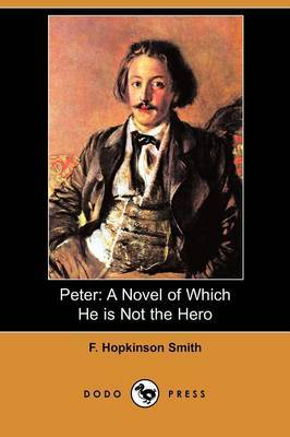 Peter: A Novel of Which He Is Not the Hero (Dodo Press)