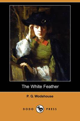The White Feather (Dodo Press)