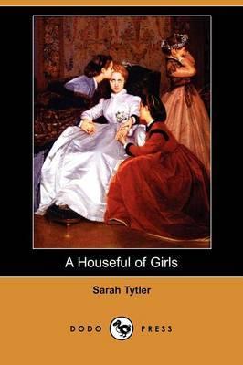 A Houseful of Girls (Dodo Press)