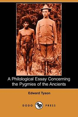 A Philological Essay Concerning the Pygmies of the Ancients (Dodo Press)